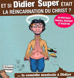 Et si Didier Super tait le Christ