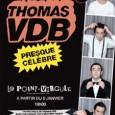 Avec'En Rock et en Roll', en 2007, Thomas VDB épinglait les imposteurs du rock (icônes et fans dans le même panier). Il revient au Point-Virgule avec un nouveau spectacle intitulé...