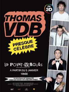 Thomas VDB dans le spectacle Presque célèbre