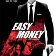Attention, apparences trompeuses : avec son affiche à la Transporteur et son titre racoleur, Easy Money de Daniel Espinosa présente a priori tous les symptômes du film d'action complaisant où...
