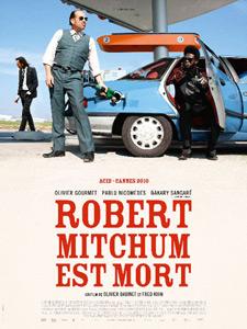 Affiche de Robert Mitchum est mort, d'Olivier Babinet et Fred Kihn