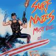 Bande-annonce de Surf Nazis Must Die, film américain réalisé par Peter George en 1987.