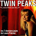 Twin Peaks, Fire Walk With Me de David Lynch