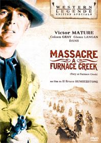 Massacre à Furnace Creek, de H. Bruce Humbertsone