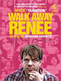 Walk Away Renée, de Jonathan Caouette