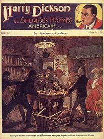 Harry Dickson, le Sherlock Holmes américain