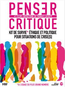 Penser critique, kit de survie éthique et politique pour situations de crise(s)