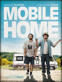 Affiche de Mobile Home, de François Pirot