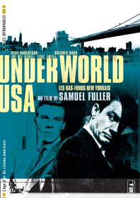 Underworld USA, de Samuel Fuller