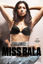 Miss Bala, de Gerardo Naranjo