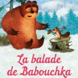 La Balade de Babouchka est une promenade contée à travers la Russie à l'attention des tout-petits. Du pays Tatar au lac Baïkal, ces quatre dessins animés emportent les enfants dans...