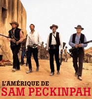 L'Amérique de Sam Peckinpah