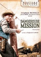 Dangereuse mission, de Reginald LeBorg