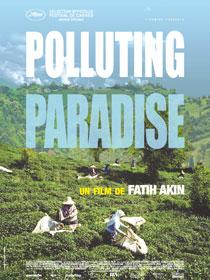 Polluting Paradise, de Fatih Akin