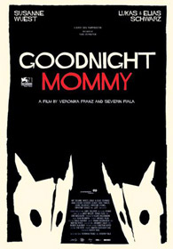 Goodnight Mommy, de Veronika Franz et Severin Fiala