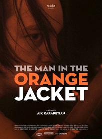 The Man in the Orange Jacket, d'Aik Karapetian