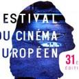 De quoi s'agit-il ? En bientôt 31 ans d'existence, le Festival du Cinéma Européen a su s'imposer comme une référence dans le paysage cinématographique français et européen. Depuis sa création,...
