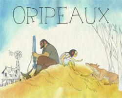 Oripeaux, de Mathias de Panafieu et Sonia Gerbeaud