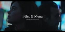 Felix et Meria, de Maxime Giroux