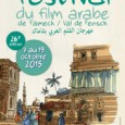 De quoi s'agit-il ? La 26e édition du Festival du film arabe de Fameck – Val de Fensch se déroulera du 7 au 19 octobre 2015 et sera présidée par...
