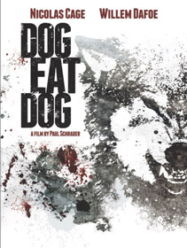 Dog Eat Dog, de Paul Schrader