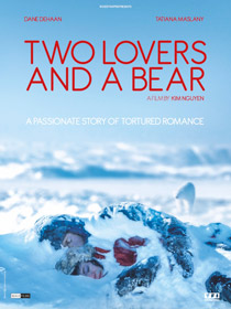 Two Lovers and a Bear, de Kim Nguyen