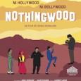 Kaboul Stories Il y a Hollywood, il y a Bollywood, et même maintenant Nollywood, pour le cinéma du Nigeria. Ici, c'est «Nothingwood», explique Salim Shaheen, sorte d'Ed Wood afghan –...