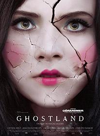 Ghostland, de Pascal Laugier